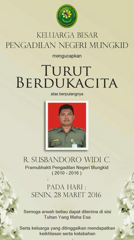 Keluarga Besar Pengadilan Negeri Mungkid Turut Berduka Cita atas meninggalnya karyawan PN Mungkid, R. Susbandoro Widi Cahyono