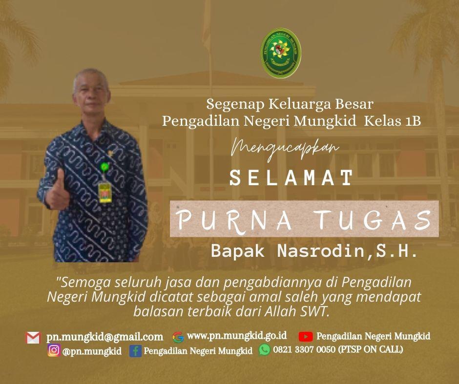 Segenap Keluarga Besar Pengadilan Negeri Mungkid Kelas 1B Mengucapkan Selamat Purna Tugas kepada Bapak Nasrodin, S.H. (Panitera Pengganti)